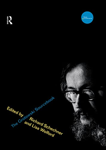 9780415131100: The Grotowski Sourcebook (Worlds of Performance)