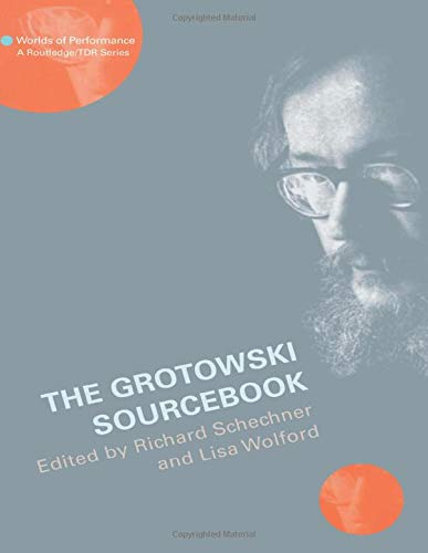 9780415131117: The Grotowski Sourcebook (Worlds of Performance)