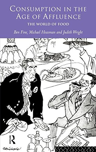 9780415131551: Consumption in the Age of Affluence: The World of Food