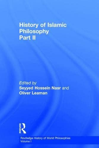 9780415131605: History of Islamic Philosophy: Tome 1 et 2 (Routledge History of World Philosophies, V. 1)