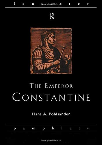 9780415131780: The Emperor Constantine (Lancaster Pamphlets in Ancient History)