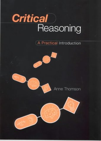 9780415132046: Critical Reasoning: A Practical Introduction