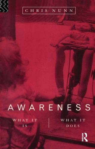 9780415132275: Awareness: What It Is, What It Does