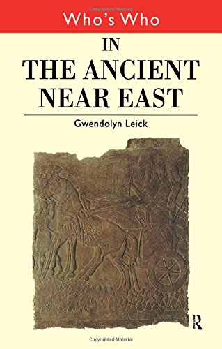 9780415132305: Who's Who in the Ancient Near East