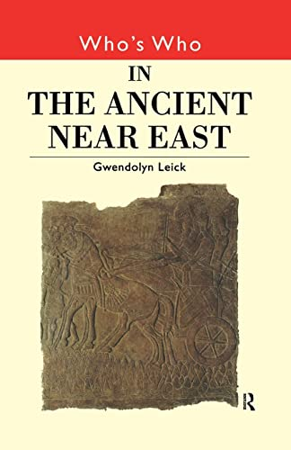 9780415132312: Who's Who in the Ancient Near East