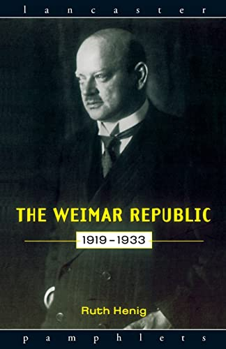 9780415132848: The Weimar Republic 1919-1933 (Lancaster Pamphlets)