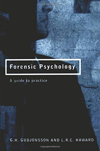 9780415132916: Forensic Psychology: A Guide to Practice: A Practitioner's Guide