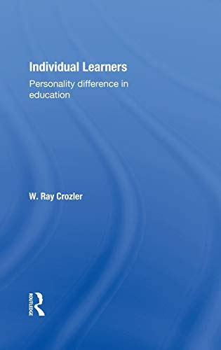 9780415133296: Individual Learners: Personality Differences in Education