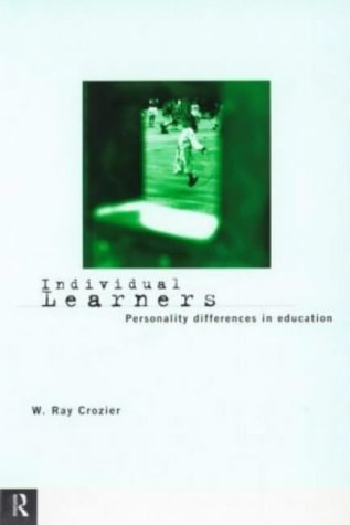 9780415133302: Individual Learners: Personality Differences in Education