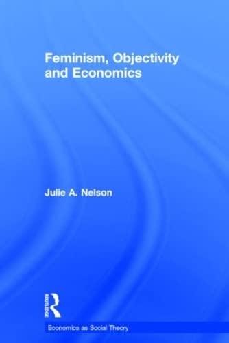 9780415133364: Feminism, Objectivity and Economics (Economics as Social Theory)