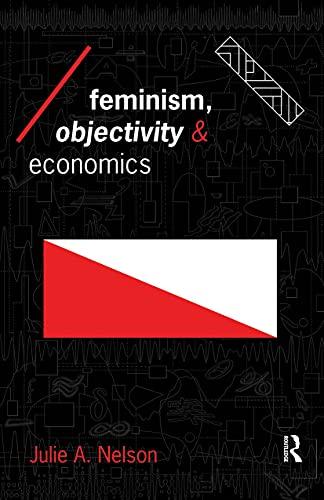 9780415133371: Feminism, Objectivity and Economics (Economics as Social Theory)