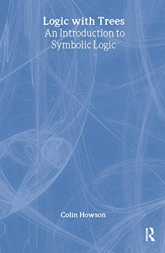 9780415133418: Logic with Trees: An Introduction to Symbolic Logic