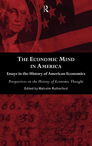 9780415133555: The Economic Mind in America: Essays in the History of American Economics (Perspectives on the History of Economic Thought)