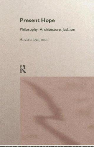 9780415133852: Present Hope: Philosophy, Architecture, Judaism