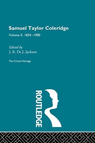 9780415134439: Samuel Taylor Coleridge: The Critical Heritage Volume 2 1834-1900 (Volume 50)