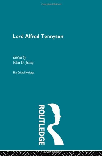 The Collected Critical Heritage I: Lord Alfred Tennyson: The Critical Heritage