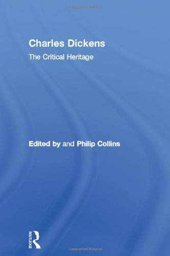 9780415134590: Charles Dickens: The Critical Heritage (The Collected Critical Heritage : 19th Century Novelists) (Volume 9)