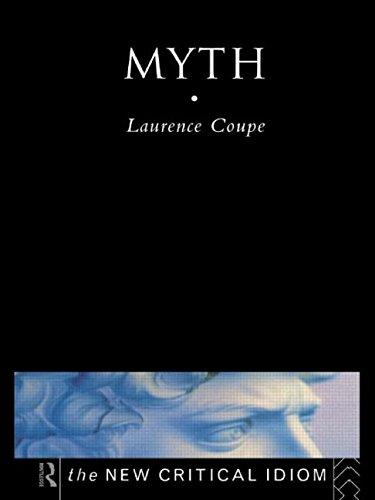 9780415134941: Myth (The New Critical Idiom)
