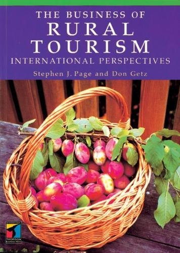9780415135115: The Business of Rural Tourism: International Perspectives (Tourism and Hospitality Management)