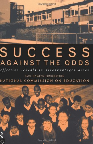 Success Against The Odds: Effective Schools in Disadvantaged Areas (0415135265) by Hamlyn, Paul