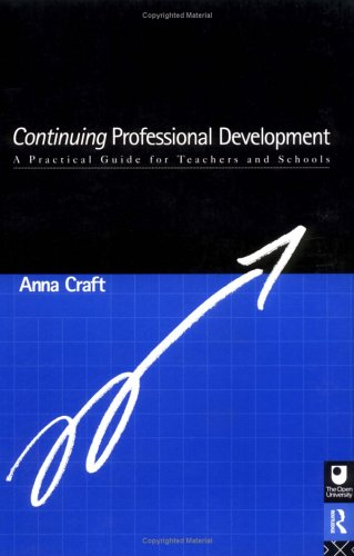 9780415135337: Continuing Professional Development: A Practical Guide for Teachers in Schools (Educational Management Series)
