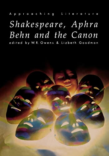 9780415135764: Shakespeare, Aphra Behn and the Canon (Approaching Literature)