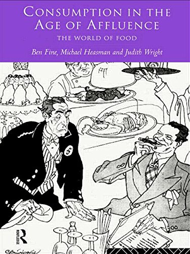 9780415135795: Consumption in the Age of Affluence: The World of Food