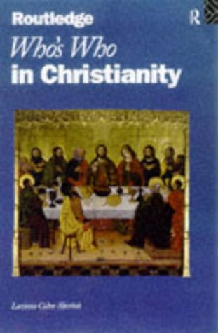 9780415135832: Who's Who in Christianity