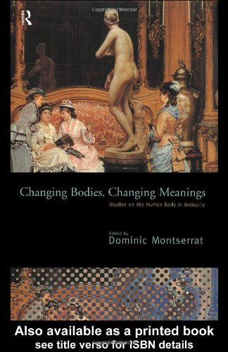 9780415135849: Changing Bodies, Changing Meanings: Studies on the Human Body in Antiquity