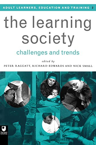 9780415136150: The Learning Society: Challenges and Trends (Open University Set Book)