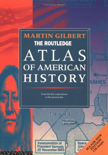 9780415136242: The Routledge Atlas of American History