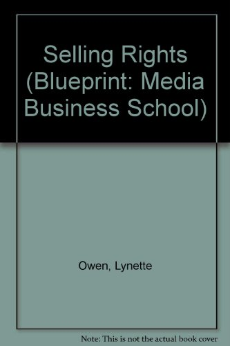 9780415136648: Selling Rights (Blueprint: Media Business School)
