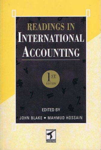 Readings in International Accounting: John Blake (Editor),