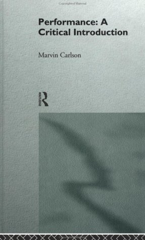 9780415137027: Performance: A Critical Introduction