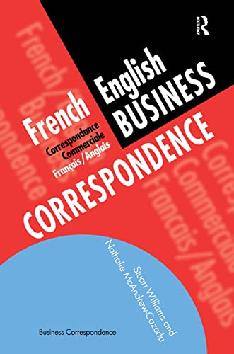 9780415137126: French/English Business Correspondence: Correspondance Commerciale Francais/Anglais (Languages for Business)