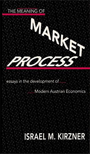 9780415137386: The Meaning of the Market Process: Essays in the Development of Modern Austrian Economics (Routledge Foundations of the Market Economy)