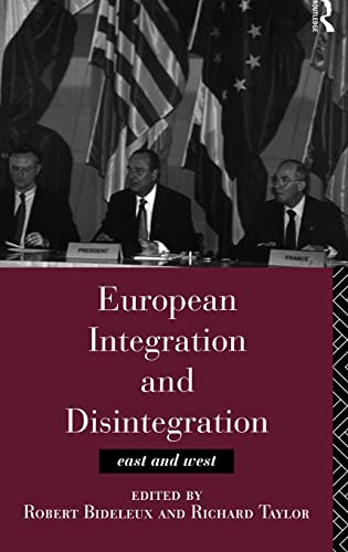 9780415137409: European Integration and Disintegration: East and West