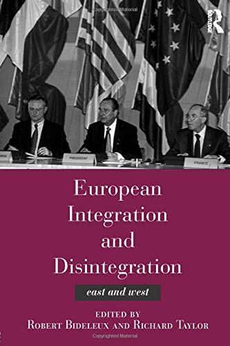 9780415137416: European Integration and Disintegration: East and West