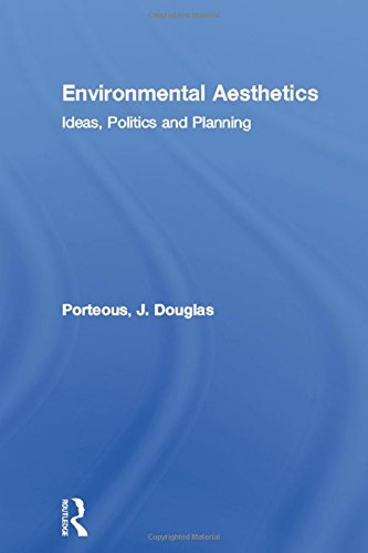 9780415137690: Environmental Aesthetics: Ideas, Politics and Planning