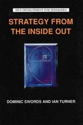 9780415137782: Strategy from the Inside Out (Self Development for Managers)