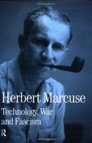 Technology, War and Fascism: Collected Papers of Herbert Marcuse, Volume 1 (Herbert Marcuse: Collected Papers) (0415137802) by Herbert Marcuse