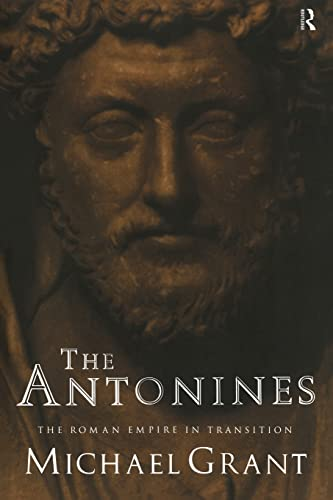 9780415138147: The Antonines: The Roman Empire in Transition