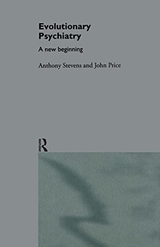 9780415138390: Evolutionary Psychiatry: A New Beginning (Routledge Mental Health Classic Editions)