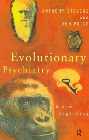 9780415138406: Evolutionary Psychiatry: A New Beginning (Routledge Mental Health Classic Editions)