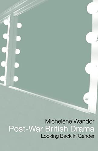9780415138567: Post-war British Drama: Looking Back in Gender