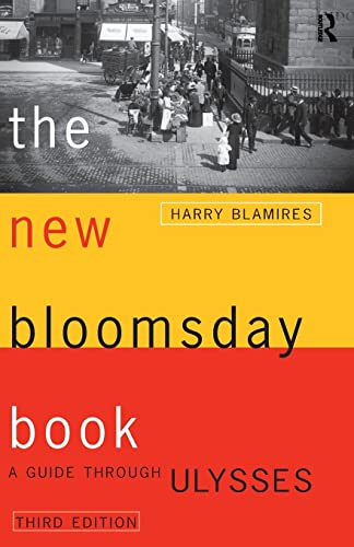 9780415138581: The New Bloomsday Book: A Guide Through Ulysses (Routledge International Studies in)