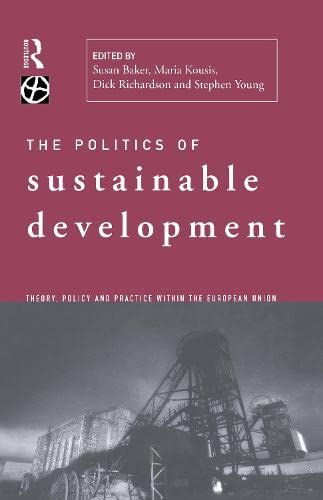 9780415138741: Politics of Sustainable Development (Environmental Politics)