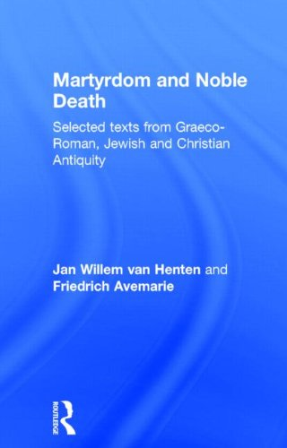 9780415138901: Martyrdom and Noble Death: Selected Texts from Graeco-Roman, Jewish and Christian Antiquity (Context of Early Christianity)