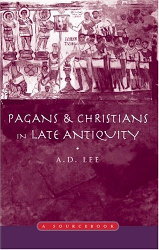 9780415138932: Pagans and Christians in Late Antiquity: A Sourcebook (Routledge Sourcebooks for the Ancient World)