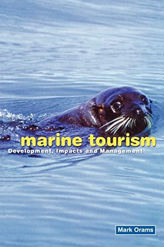 9780415139380: Marine Tourism: Development, Impacts and Management (Routledge Advances in Tourism)